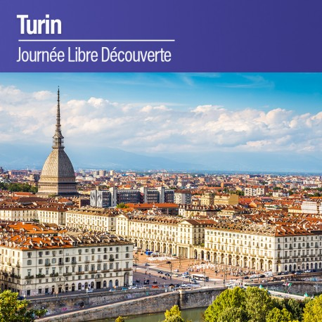 Journée libre découverte Marché de Turin